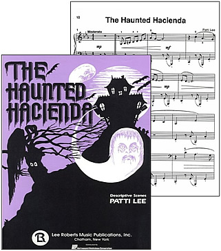 Haunted Hacienda, music and Cover, from Patti Lee's The Haunted Hacienda.